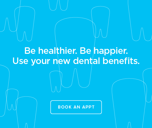 Be Heathier, Be Happier. Use your new dental benefits. - La Costa Dentistry and Orthodontics